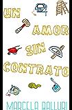 Un amor sin contrato