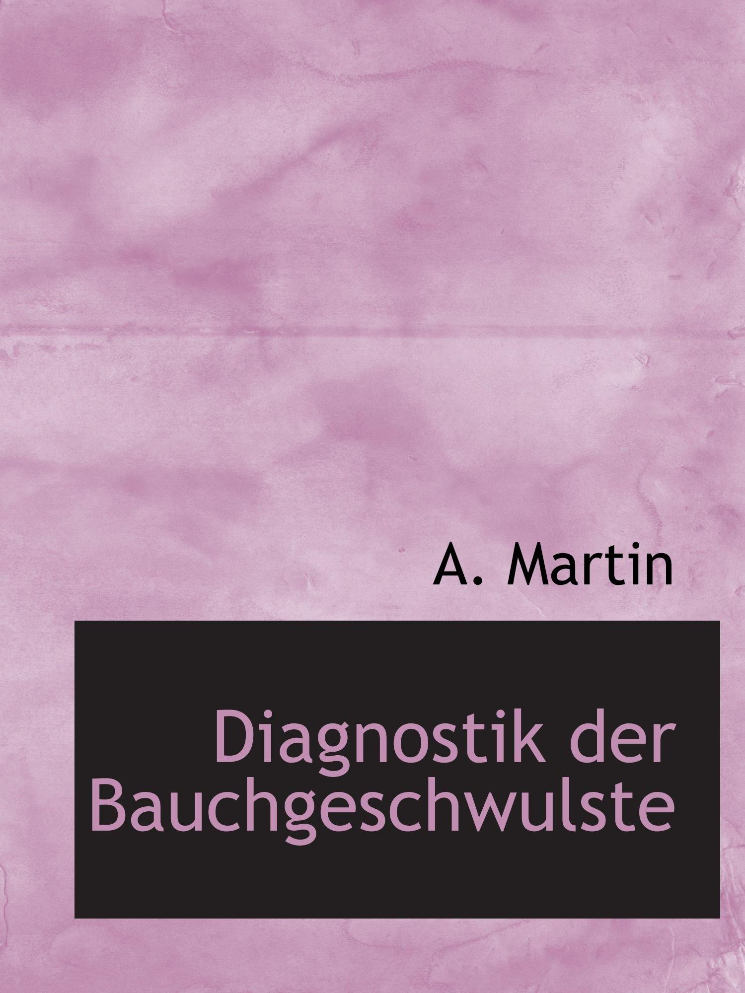 Diagnostik der Bauchgeschwulste ebook