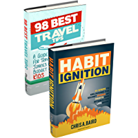 Family Travel: Habit Ignition, 98 Best Travel Tips (Travel Guide, Travel And Leisure, Cheap Travel, Life Hacking) (English Edition)