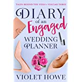 Diary of an Engaged Wedding Planner (Tales Behind The Veils Book 3)