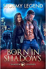 Born in Shadows: A Black Ops Paranormal Romance (Shadow Legends Book 1) Kindle Edition