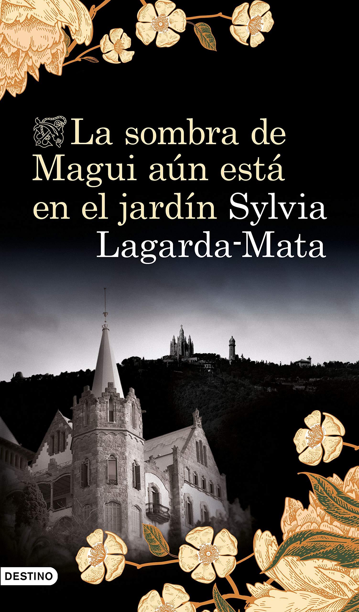 La sombra de Magui aún está en el jardín Áncora & Delfin: Amazon.es: Lagarda Mata, Sylvia, Lagarda Mata, Sylvia: Libros