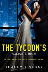 The Tycoon's Socialite Bride (In Love with a Tycoon series Book 1) Kindle Edition