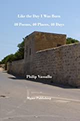 Like the Day I Was Born: 40 Poems, 40 Places, 40 Days Kindle Edition