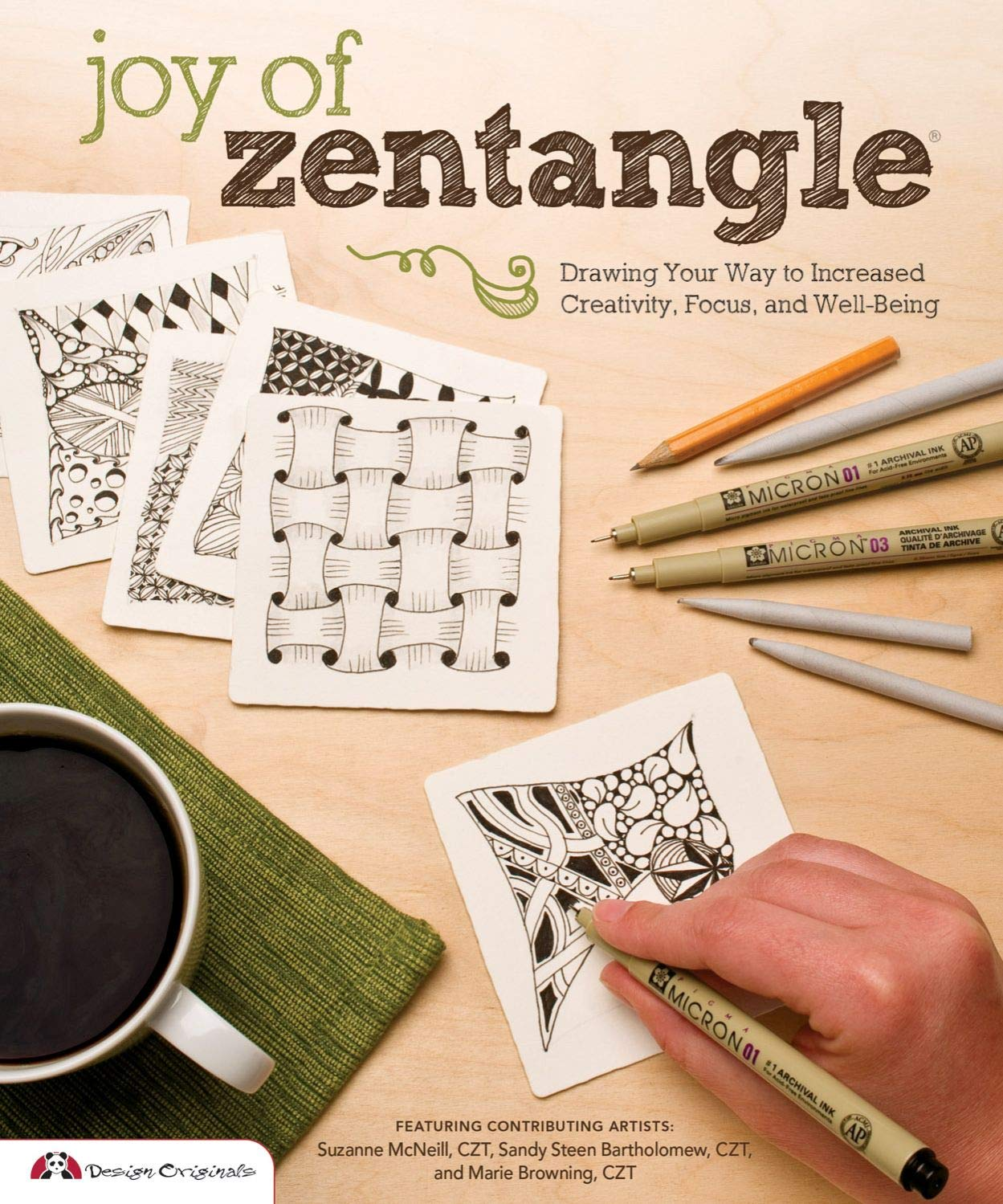 Joy of Zentangle: Drawing Your Way to Increased Creativity, Focus, and Well-Being (Design Originals) Instructions for 101 Tangle Patterns from CZTs Suzanne McNeill, Sandy Steen Bartholomew, & More by Design Originals