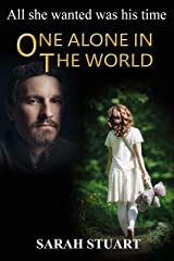 One Alone in the World (Richard and Maria Book 3) Kindle Edition