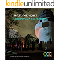 Reflexiones ágiles centradas en las personas: Libro cocreado en Agile Open Camp Colombia 2019