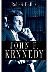 John F. Kennedy Kindle Edition