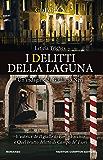 I delitti della laguna (Le indagini di Giuliano Neri Vol. 3)