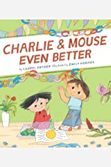 Charlie & Mouse Even Better: Book 3 Kindle Edition