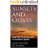 Sunsets and Olives: How NOT to retire early in Southern Spain!