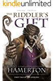 The Riddler's Gift: First Tale of the Lifesong (The Tale of the Lifesong Book 1)