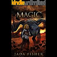 Magic (The Brindle Dragon Book 5)