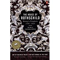 The House of Rothschild: Money's Prophets 1798-1848