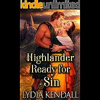 Highlander Ready for Sin: A Steamy Scottish Historical Romance Novel