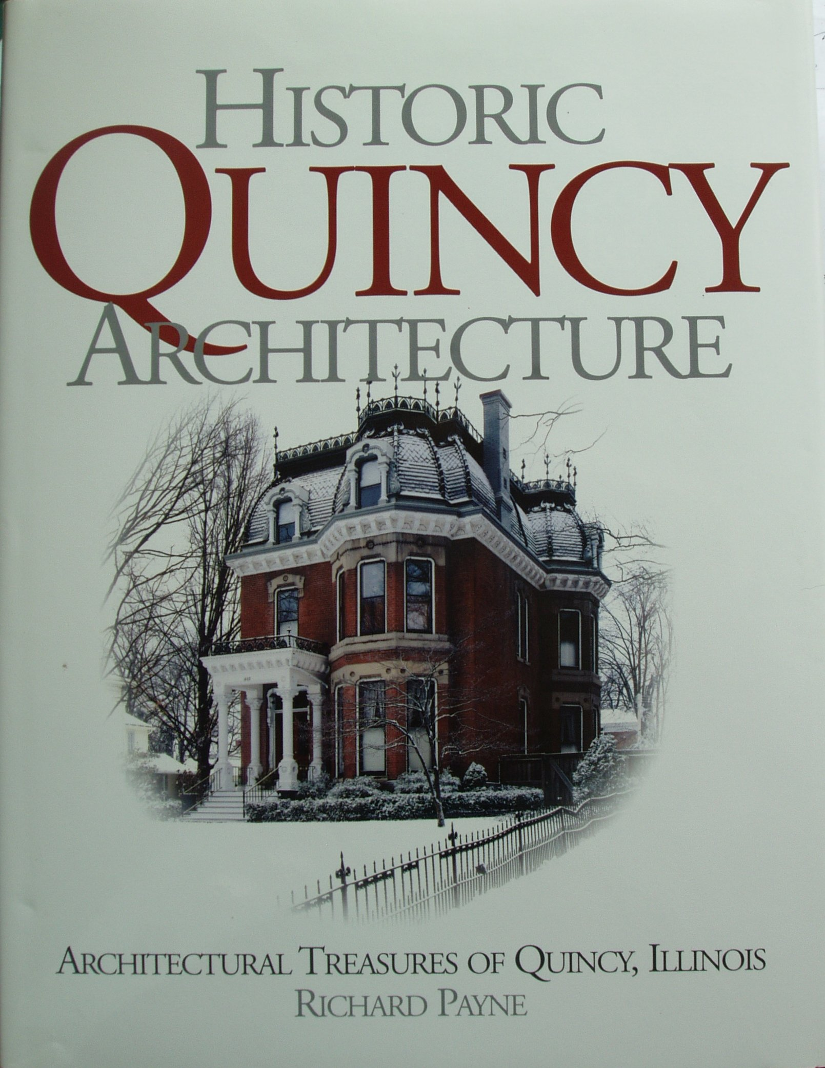 Historic Quincy Architecture Architectural Treasures of