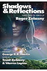 Shadows & Reflections: A Roger Zelazny Tribute Anthology Hardcover