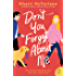 Don't You Forget About Me: A Novel