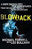 Blowback: The Adventures of a Millionaire Dope Smuggler