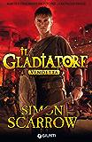 Il Gladiatore. Vendetta (Italian Edition)