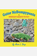 Gator McBumpypants in Herman Learns to Fly (Gator McBumpypants and Friends Book 2) Kindle Edition