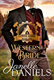 Western Bride: A Miners to Millionaires Story (Copper Kings Book 1)