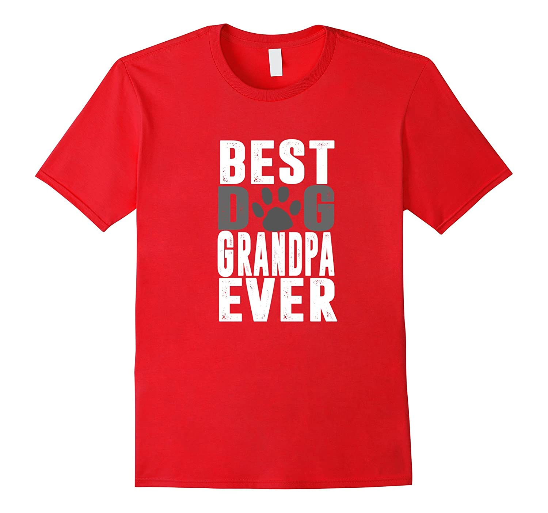 Grandpa Gift Best Dog Grandpa Ever T-Shirt-Art