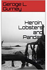 Heroin, Lobsters and Pandas: An Alan Wang Mystery (Alan Wang Mysteries) Kindle Edition