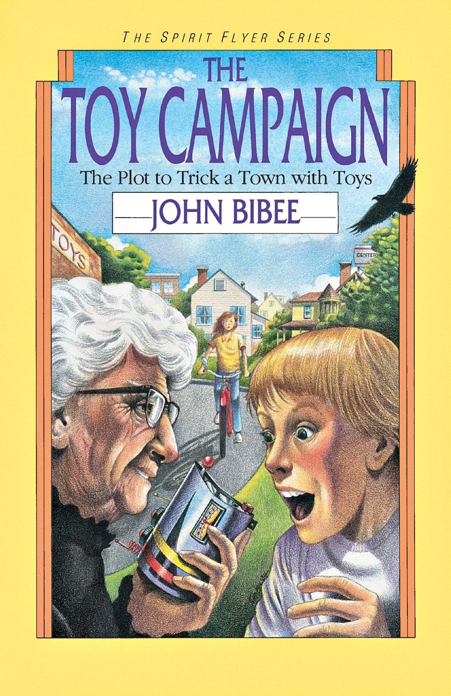 The Toy Campaign (Spirit Flyer Series) by IVP Books
