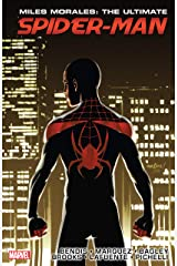 Miles Morales: Ultimate Spider-Man Ultimate Collection Vol. 3: Ultimate Spider-Man Ultimate Collection Book 3 Kindle Edition