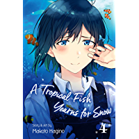 A Tropical Fish Yearns for Snow, Vol. 4 (English Edition)