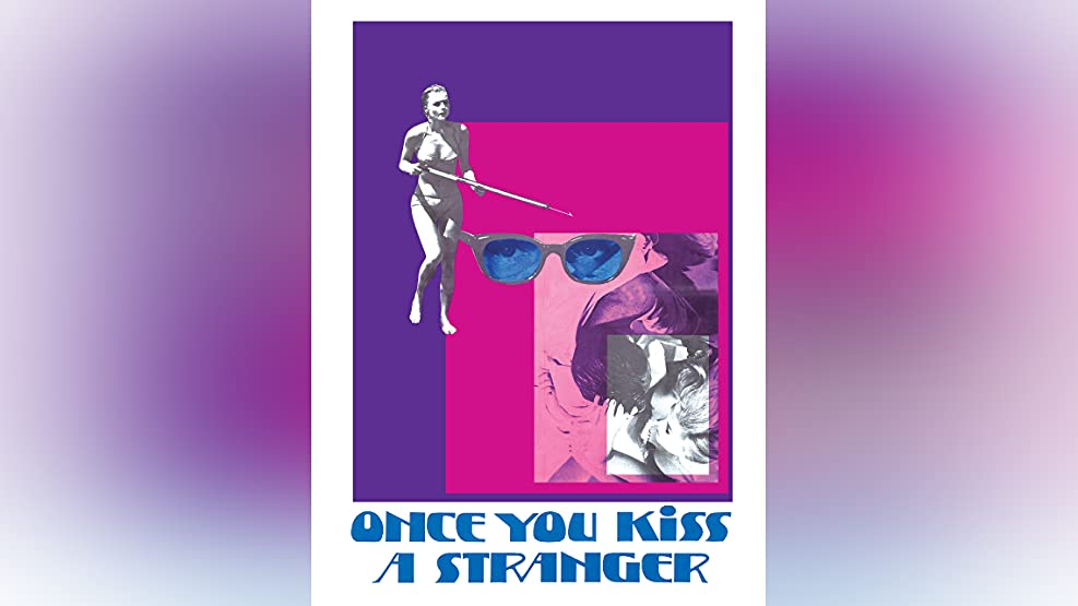 Once You Kiss a Stranger (1970)