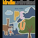 Ana visita Perú (Alrededor del Mundo: Método Filadelfia nº 3)