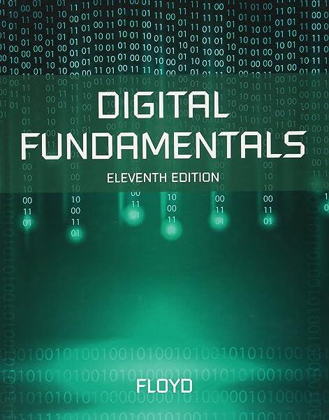 Digital Fundamentals 11th Edition Floyd Thomas L 9780132737968 Amazon Com Books