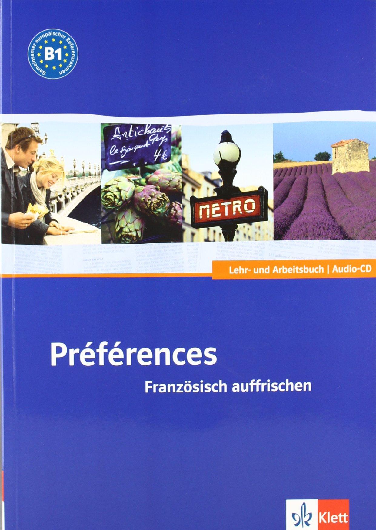 Préférences. Französisch auffrischen. Lehrbuch + CD