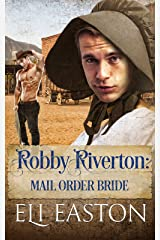 Robby Riverton: Mail Order Bride Kindle Edition