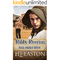 Robby Riverton: Mail Order Bride (English Edition)