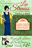 Lady Gold Investigates Volume 4 ~ Christmas Edition: a Short Read cozy historical 1920s mystery collection