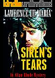 SIREN'S TEARS: An Alton Rhode Mystery (ALTON RHODE MYSTERIES Book 3)