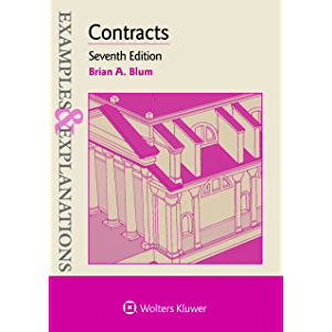 Examples & Explanations for Contracts (Examples & Explanations Series)