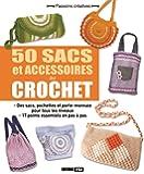 50 sacs et accessoires au crochet