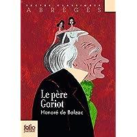 Le Père Goriot (Folio Junior. Textes classiques)