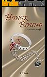 Honor Bound (Ellison Frost - Bound Book 2)