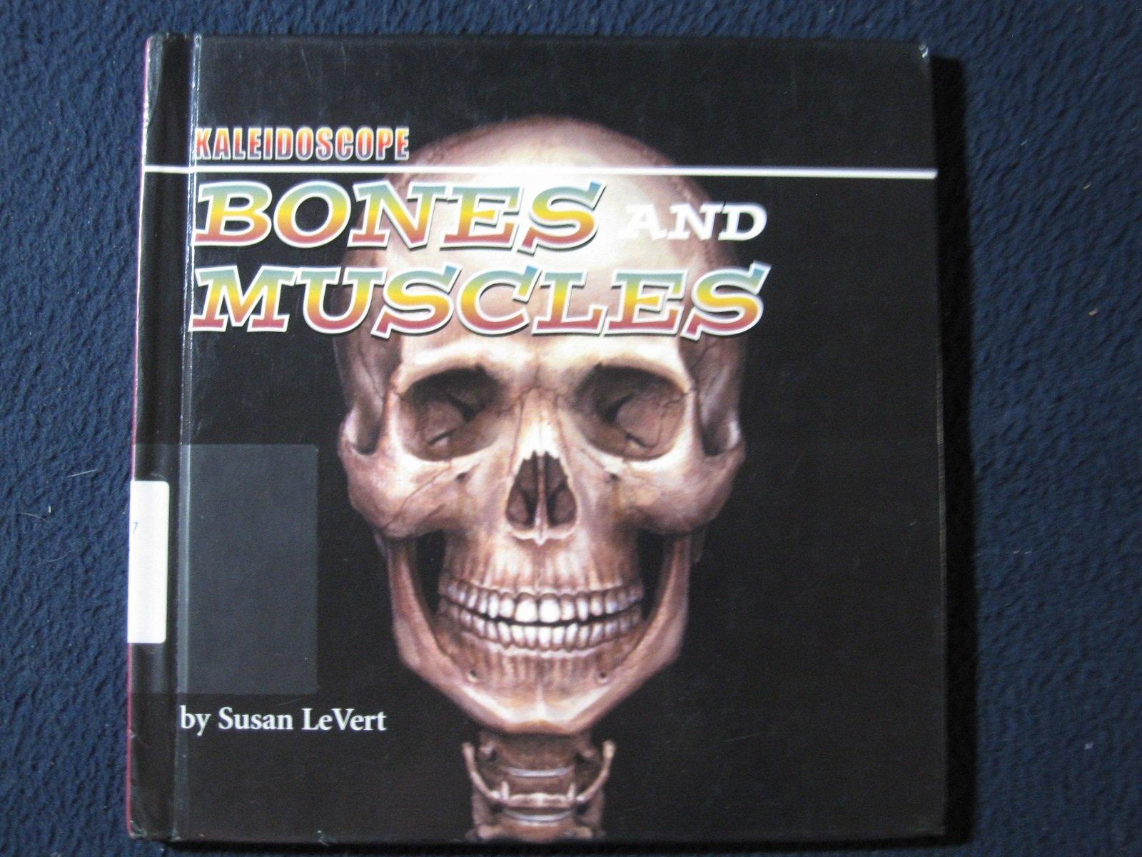 Bones and Muscles (Kaleidoscope)