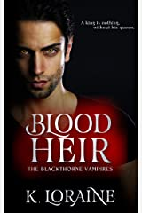 Blood Heir: A Captive Vampire Romance: The Blood Trilogy #3 (The Blackthorne Vampires) Kindle Edition