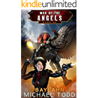 Baylahn: A Supernatural Action Adventure Opera (War Of The Angels Book 3)