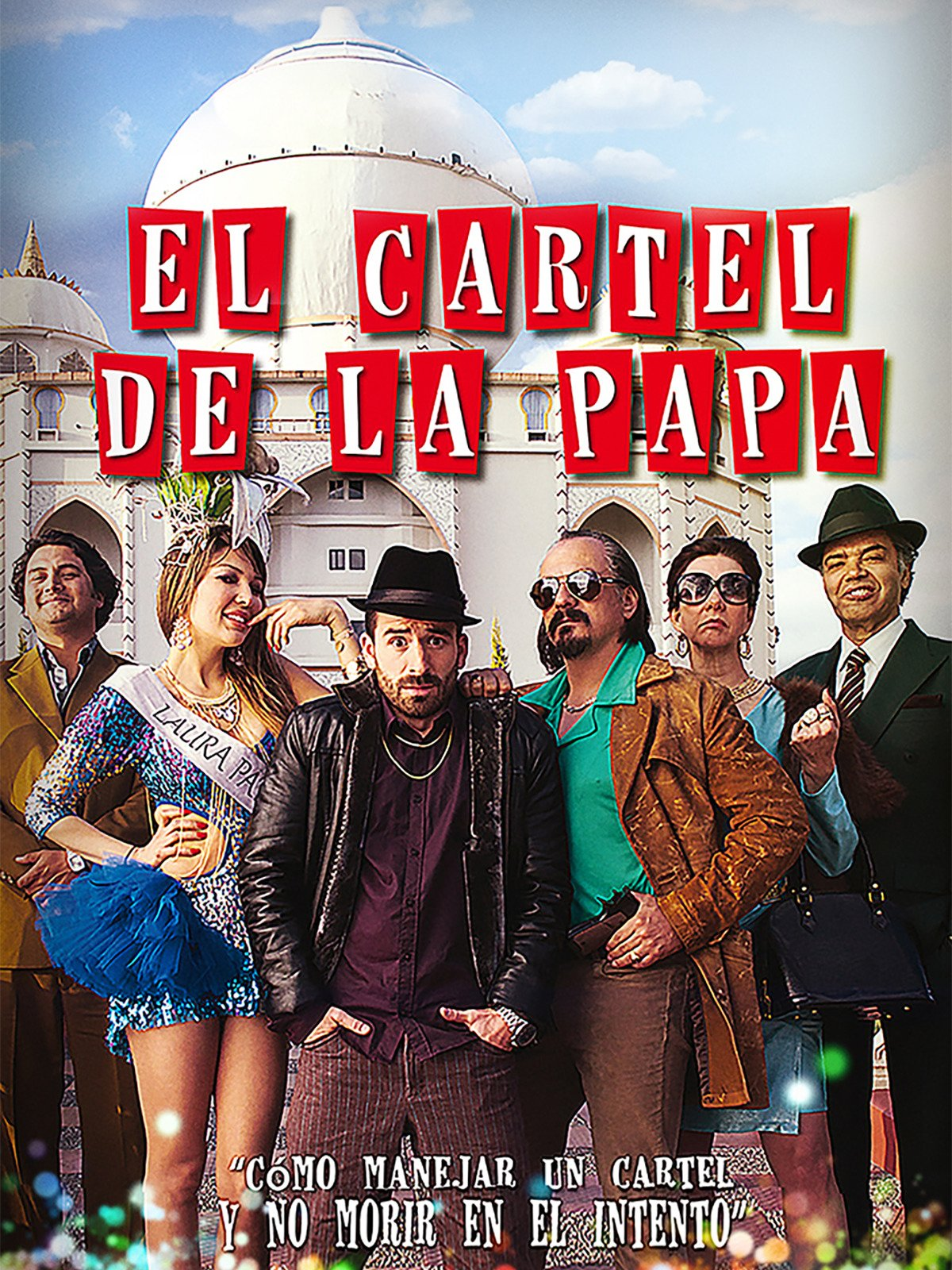 Watch El Cártel de la Papa | Prime Video
