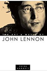 The Art And Music Of John Lennon Kindle Edition