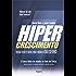 Hipercrescimento: Venda 10 Vezes Mais com o Modelo Salesforce
