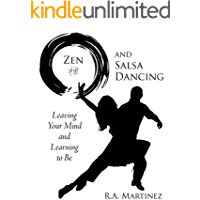 Zen and Salsa Dancing: Leaving Your Mind and Learning to Be book cover